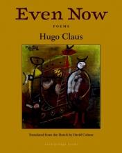 Claus, Hugo Even Now