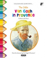 Duve de Catherine, Little van Gogh in Provence Colour and Learn with