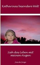 Jonge, Jens de Katharinas besondere Welt