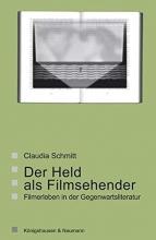 Schmitt, Claudia Der Held als Filmsehender