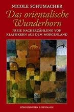 Schumacher, Nicole Das orientalische Wunderhorn