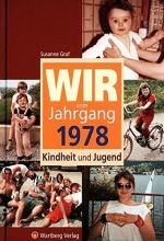 Graf, Susanne Wir vom Jahrgang 1978 - Kindheit und Jugend