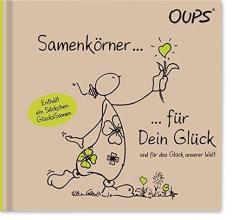Hörtenhuber, Kurt Oups Buch Natur Grün - Samenkörner für Dein Glück