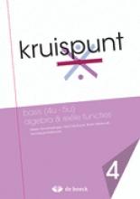 Kruispunt 4 - Basis  Algebra & Reële Functies (vo) - Leerwerkboek