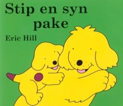 Eric Hill , Stip en syn pake