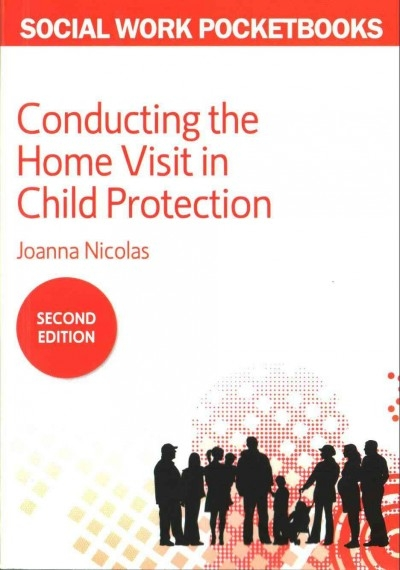 Joanna Nicolas,Conducting the Home Visit in Child Protection