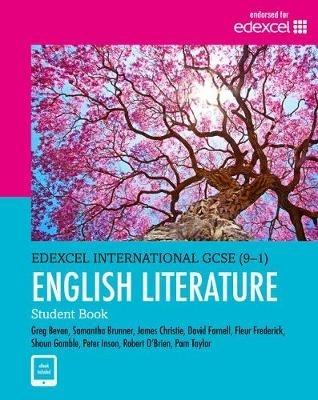 Taylor, Pam,   Frederick, Fleur,   Gamble, Shaun,   Christie, James,Edexcel International GCSE (9-1) English Literature Student Book: print and ebook bundle