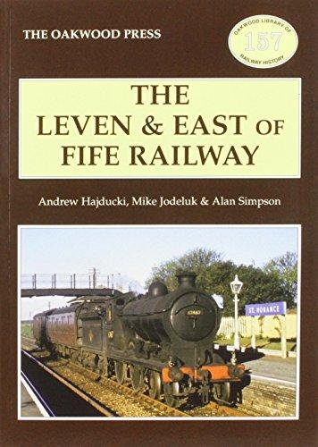 A. Simpson,   Andrew Hajducki,   Michael Jodeluk,The Leven & East of Fife Railway