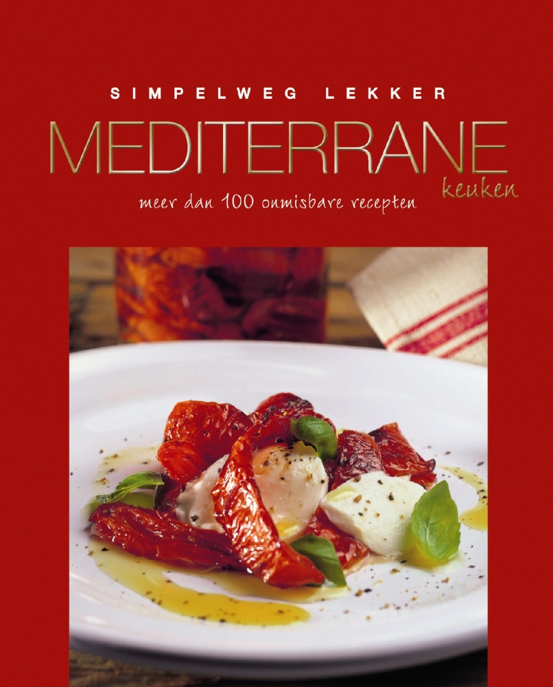 ,Simpelweg lekker Mediterrane keuken