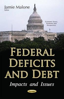 Jamie Malone,Federal Deficits & Debt