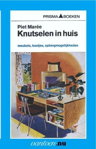 P. Maree,Knutselen in huis 4