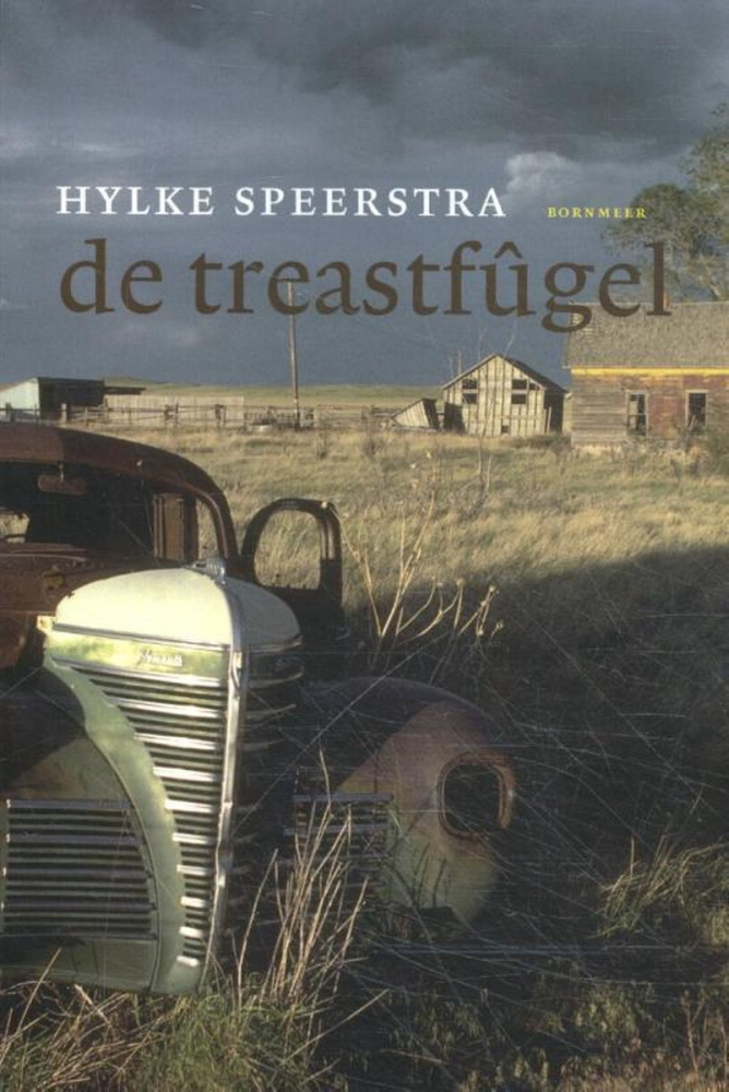 Hylke Speerstra,De treastfûgel