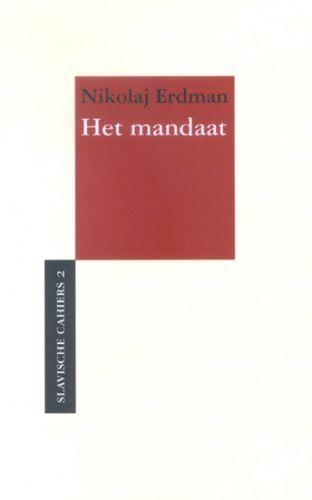N.R. Erdman,Het mandaat