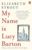 Strout, Elizabeth, My Name is Lucy Barton