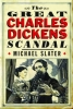 Slater, Michael, The great Charles Dickens scandal