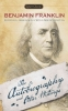 Franklin, Benjamin, The Autobiography and Other Writings