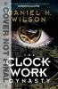 H. Wilson Daniel, Clockwork Dynasty