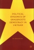 Hai Hong Nguyen, Political Dynamics of Grassroots Democracy in Vietnam