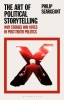 Philip (The Open University, UK) Seargeant, The Art of Political Storytelling