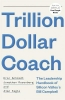 <b>Schmidt Eric</b>,Trillion Dollar Coach