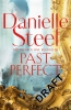 Steel Danielle, Past Perfect