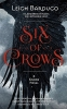 L. Bardugo, Six of Crows