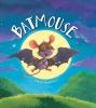 Smallman, Steve, Storytime: Batmouse