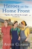 Annie Clarke, Heroes on the Home Front