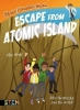 <b>Alex Woolf,   Geraldine Rodriguez</b>,Science Adventure Stories: Escape from Atomic Island