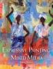 French, Soraya, Expressive Painting in Mixed Media