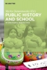 , Public History and School