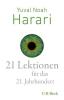 Harari, Yuval Noah,   Wirthensohn, Andreas, ,21 Lektionen f?r das 21. Jahrhundert