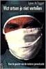 Lynne McTaggart, Wat artsen je niet vertellen