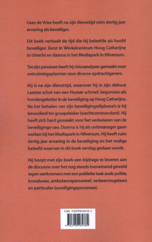 Cees de Vries,Het echte verhaal van een hoofd beveiliger