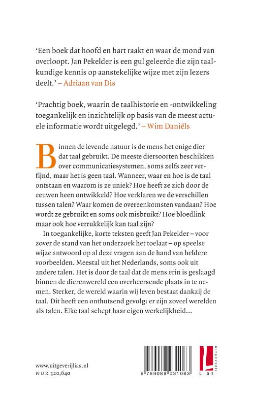Jan Pekelder,Het taaldier mens