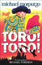 Michael Morpurgo Toro! Toro!