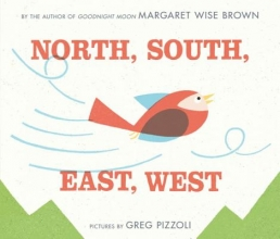 Brown, Margaret Wise North, South, East, West