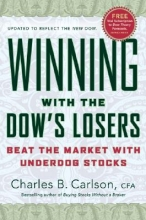 Charles B. Carlson Winning with the Dow`s Losers