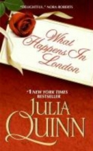 Quinn, Julia What Happens in London
