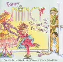 O`Connor, Jane Fancy Nancy and the Sensational Babysitter