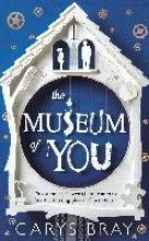 Bray, Carys Museum of You