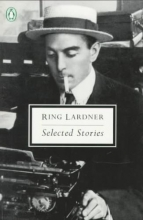 Lardner, Ring Selected Stories
