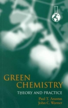 Anastas, Paul T. Green Chemistry
