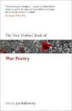 Jon (Emeritus Professor of English, Emeritus Professor of English, Wolfson College, Oxford) Stallworthy The New Oxford Book of War Poetry