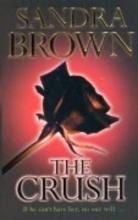 Brown, Sandra The Crush