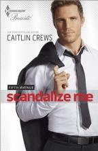Crews, Caitlin Scandalize Me