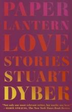 Dybek, Stuart Paper Lantern
