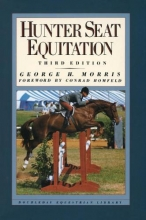 Morris, George H. Hunter Seat Equitation