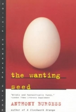 Burgess, Anthony The Wanting Seed