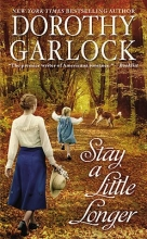 Garlock, Dorothy Stay a Little Longer